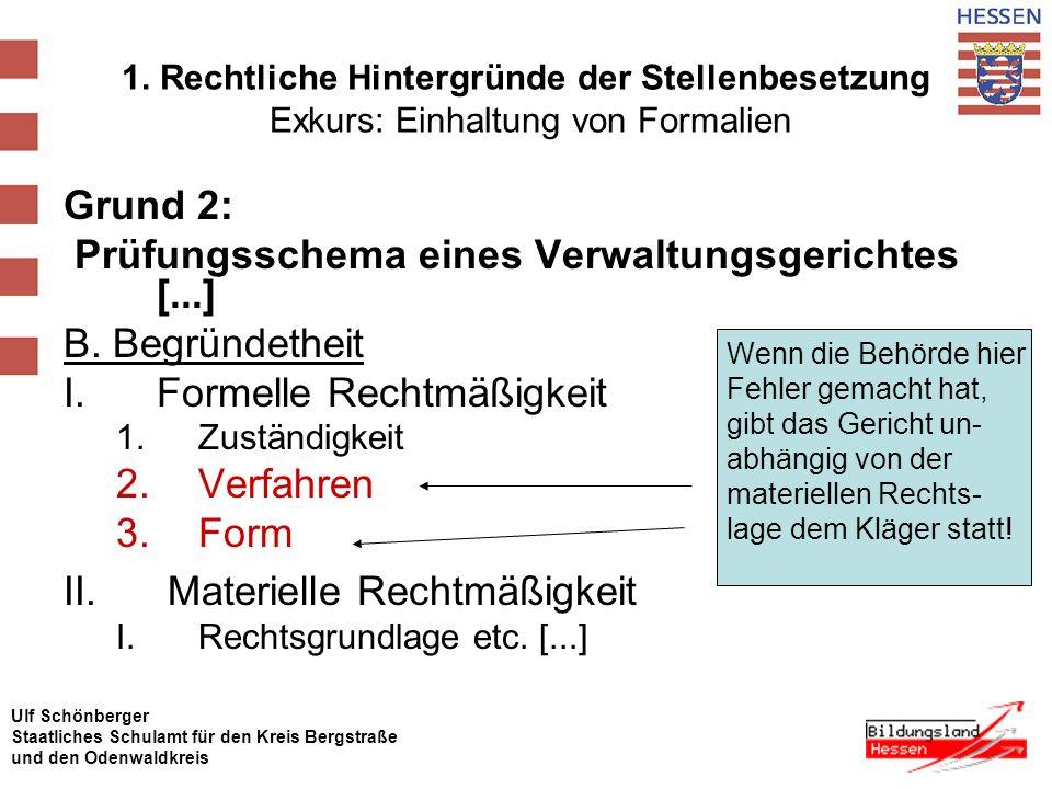 Prüfungsschema eines Verwaltungsgerichtes [...] B. Begründetheit
